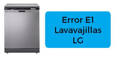 Error E1 Lavavajillas LG