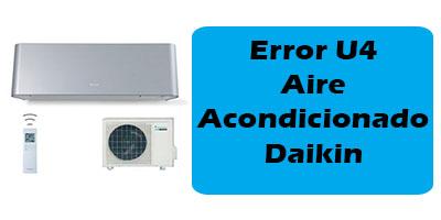 Error U4 Aire Acondicionado Daikin