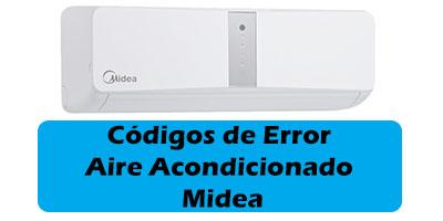 Codigos de Error Aire Acondicionado Midea