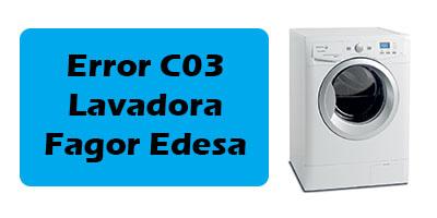 Error C03 Lavadora Fagor Edesa