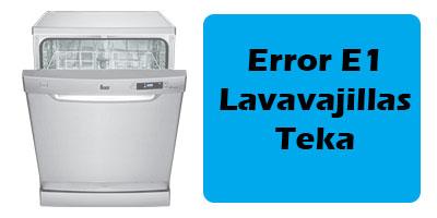 Error E1 Lavavajillas Teka
