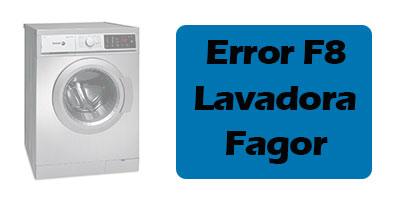 Error F8 Lavadora Fagor