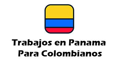 Trabajos en Panama para Colombianos 2019 Oferta de Empleo Vacante