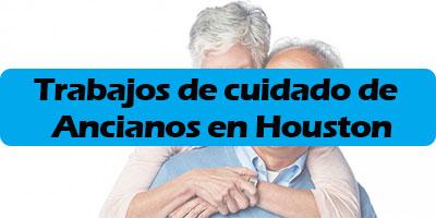 trabajo de cuidado de ancianos en houston