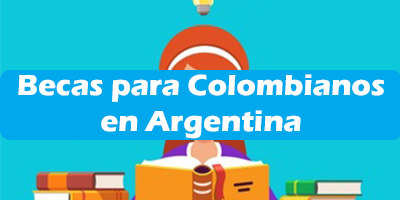 Becas para Colombianos en Argentina 2019 Estudiar Requisitos