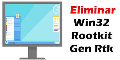 Eliminar Virus Win32 Rootkit Gen Rtk