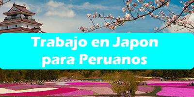Trabajo en Japon para Peruanos 2019 Oferta Empleo Vacante