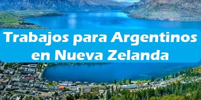 Trabajos para Argentinos en Nueva Zelanda 2019 Oferta Empleo Vacante