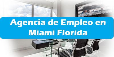 Agencia de Empleo en Miami Florida Oficina de Trabajo