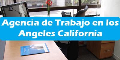 Agencia de Trabajo en los Angeles California Oficina de Empleo