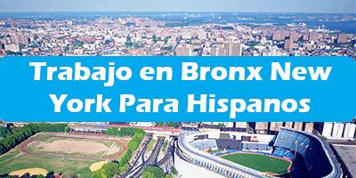 Trabajo en Bronx New York Para Hispanos Oferta Empleo en Español