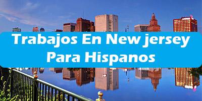 Trabajos en Newark New jersey City Para Hispanos Ofertas Empleo