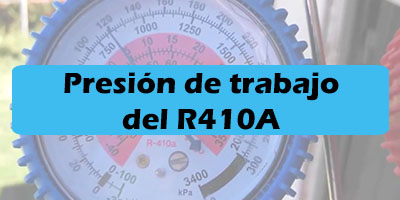 Refrigerante R410A Presiones de Trabajo