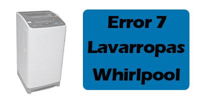 Error 7 Lavarropas Whirlpool