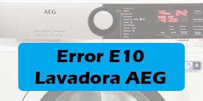Error E10 Lavadora AEG