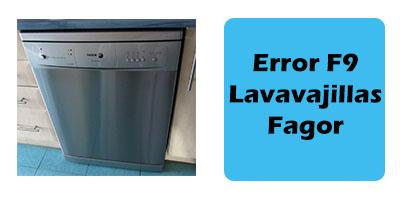 Error F9 Lavavajillas Fagor