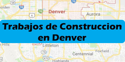Trabajos de Construccion en Denver Colorado