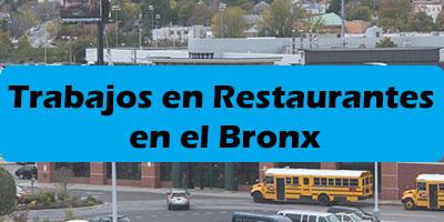 Trabajos en Restaurantes en el Bronx NY  - Mesonero, Cocinero