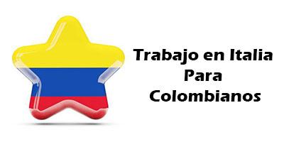 Trabajo en Italia para Colombianos Oferta de Empleo Vacante