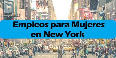 trabajos empleos para mujeres en new york