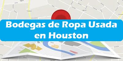 Direcciones de Bodegas de Ropa Usada en Houston Tx