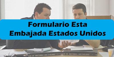 Formulario ESTA embajada estados unidos