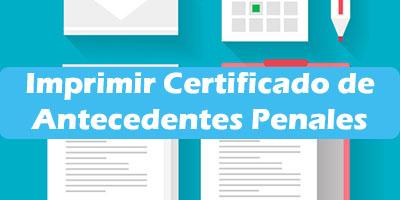 Como Imprimir Certificado de Antecedentes Penales Solicitud
