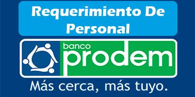 Requerimiento de Personal Banco Prodem 2019 Convocatoria Empleo