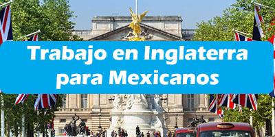 Trabajo en Inglaterra para Mexicanos Oferta de Empleo Vacante