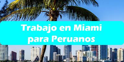 Trabajo en Miami para Peruanos Oferta Empleo Vacante
