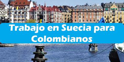 Trabajo en Suecia para Colombianos 2019 Oferta de Trabajos Vacante