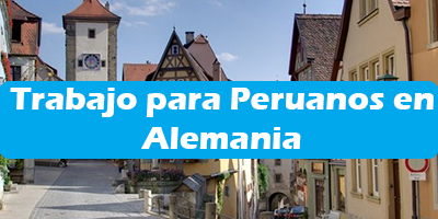 Trabajo para Peruanos en Alemania  Oferta de Empleos Vacante