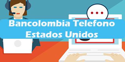 Bancolombia Telefono Estados Unidos 2019  Servicio al Cliente
