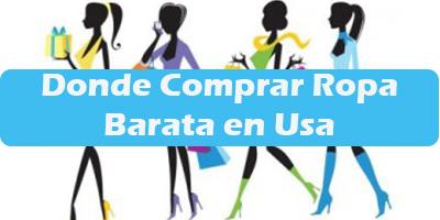 Donde Comprar Ropa Barata en Estados Unidos - Nombres de tiendas