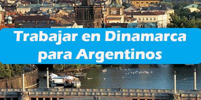 Trabajar en Dinamarca para Argentinos 2019 Oferta de Empleos Vacante