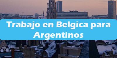 Trabajo en Belgica para Argentinos Oferta Empleos Vacante