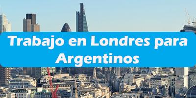 Trabajo en Londres para Argentinos Oferta de Empleos Vacante