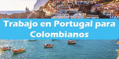 Trabajo en Portugal para Colombianos Oferta de Empleos Vacante