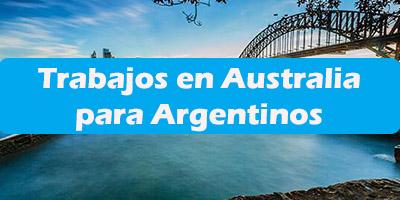 Trabajos en Australia para Argentinos Oferta de Empleos Vacante