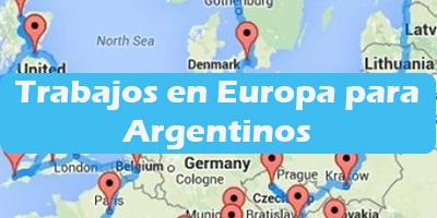 Trabajos en Europa para Argentinos 2020 Oferta de Empleos Vacante