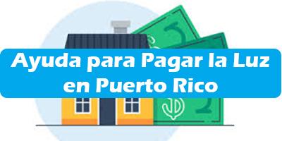 Ayuda para Pagar la Luz en Puerto Rico  Programas de Ayudas