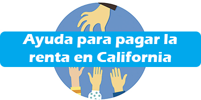 Ayuda para pagar la renta en California Programas de Ayuda