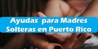 Ayudas Federales para Madres Solteras en Puerto Rico 2020 Vivienda