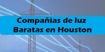 Compañias de luz Baratas en Houston