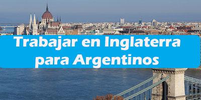 Trabajar en Inglaterra para Argentinos Oferta de Empleos