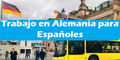 9f1e931c56ae Trabajo en Alemania para Españoles 2019 Oferta de Empleos Sin Idioma