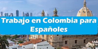 Trabajo en Colombia para Españoles Oferta de Empleos