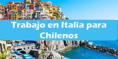 Trabajo en Italia para Chilenos Oferta de Empleos Vacante
