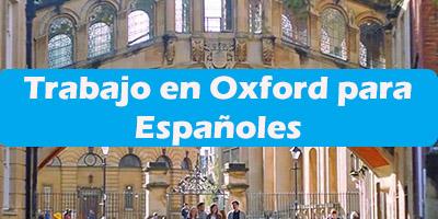 Trabajo en Oxford para Españoles Oferta de Empleos