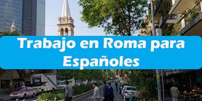 Trabajo en Roma para Españoles 2019 Oferta de Empleos